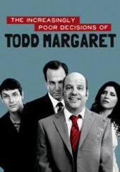 The Increasingly Poor Decisions of Todd Margret